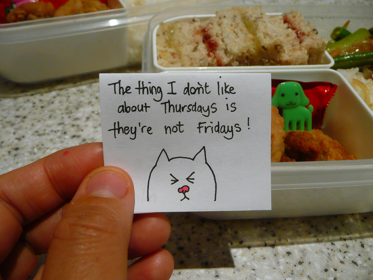 The note I placed in Jac's lunch box - The thing I don't like about Thursdays is they're not Fridays!