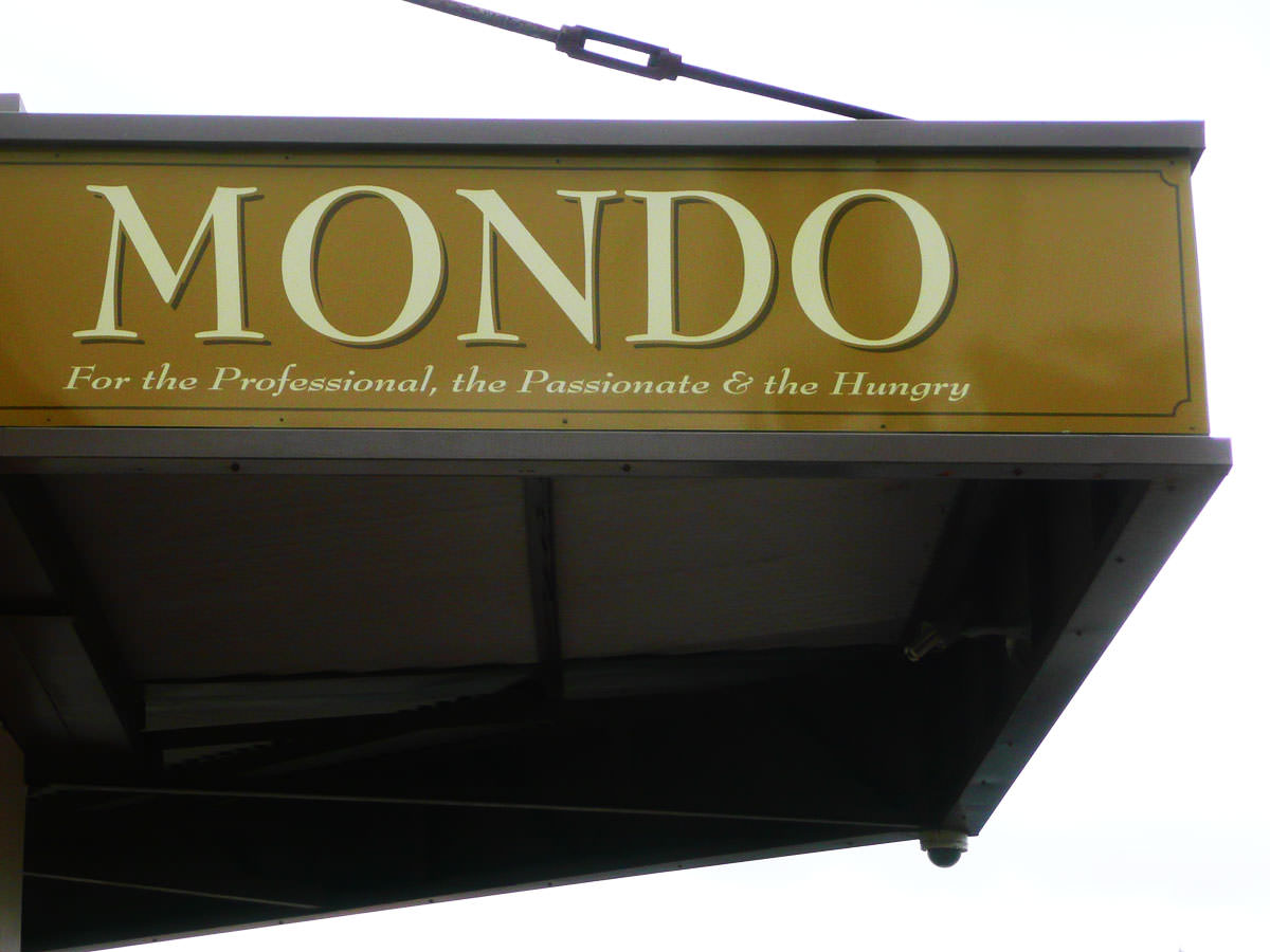 Mondo Butchers sign - For the Professional, the Passionate & the Hungry